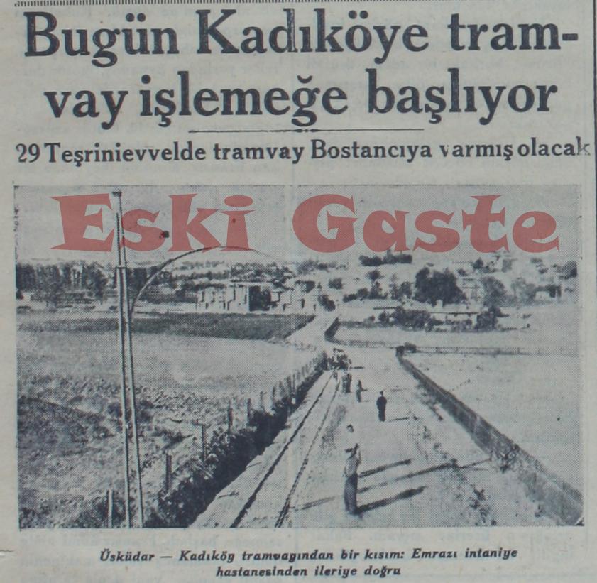 Bugün Kadıköy'e tramvay işlemeğe başlıyor