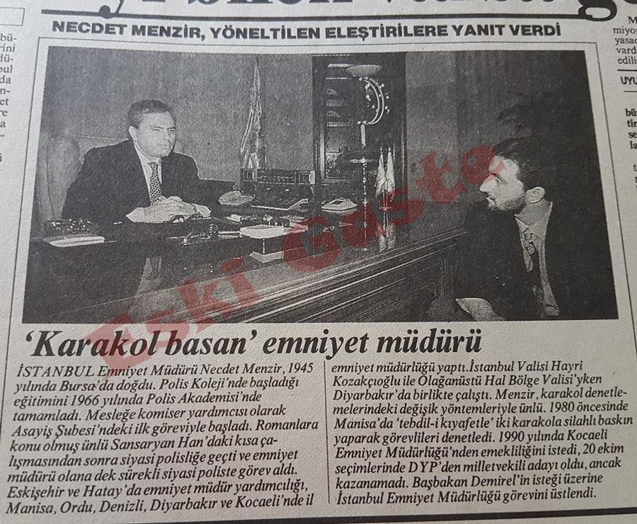 """""""Karakol basan"""" emniyet müdürü Necdet Menzir"""