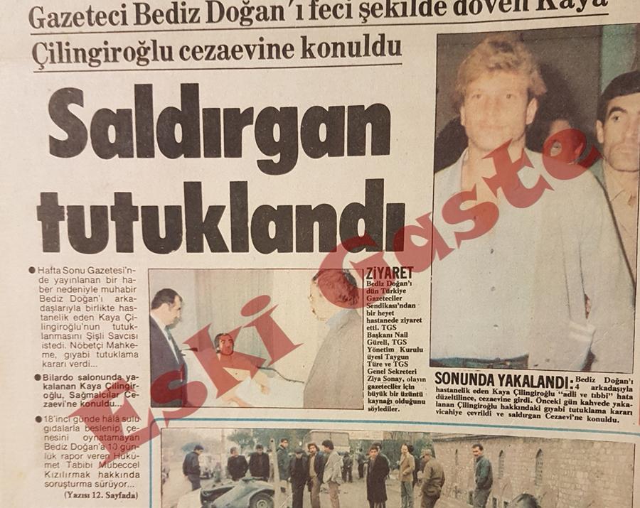 Gazeteci Bediz Doğan'ı feci şekilde döven Kaya Çilingiroğlu tutuklandı