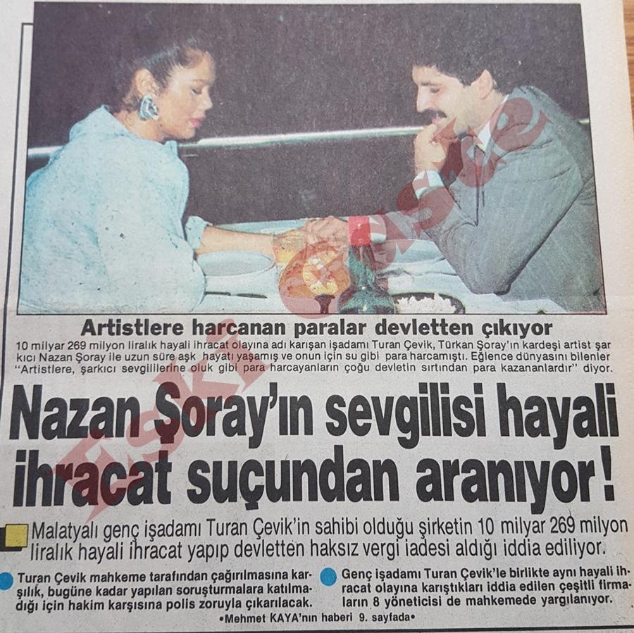 Nazan Şoray'ın sevgilisi Turan Çevik hayali ihracat suçundan aranıyor!