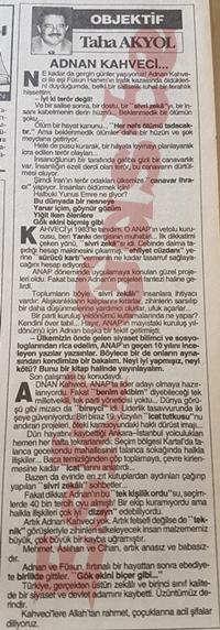 Adnan Kahveci kimdir? Taha Akyol yazıyor