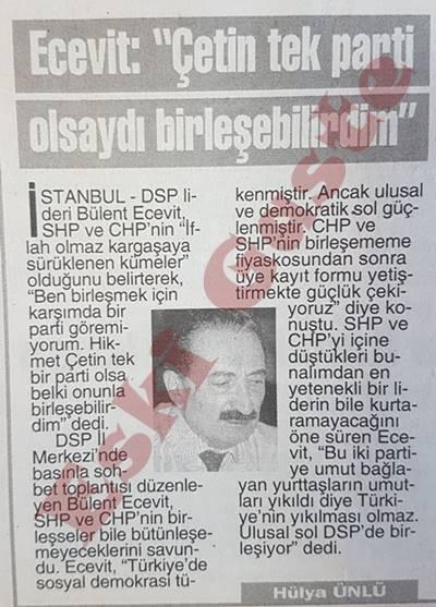 Bülent Ecevit: Hikmet Çetin tek parti olsaydı birleşebilirdim