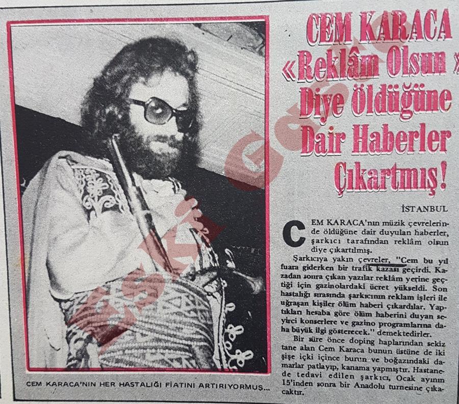 """Cem Karaca """"reklam olsun"""" diye öldüğüne dair haberler çıkartmış"""