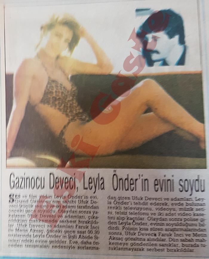 Gazinocu Deveci, Leyla Önder'in evini soydu