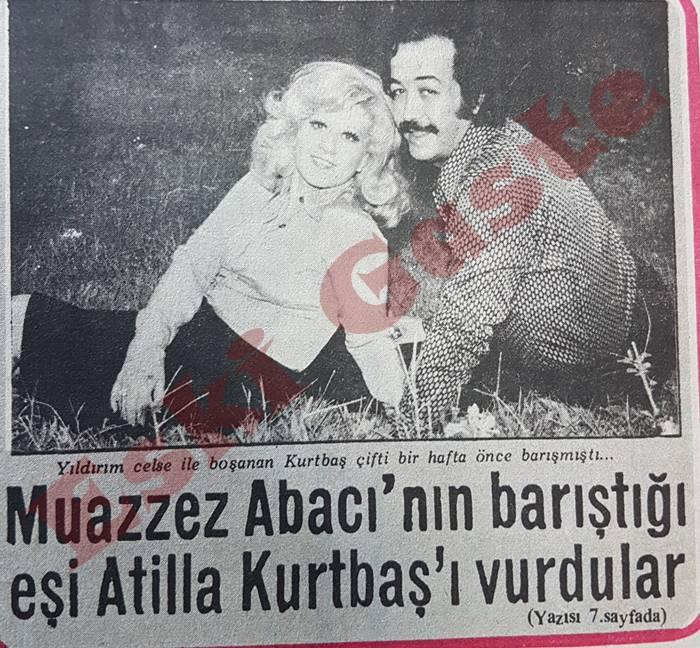 Muazzez Abacı'nın barıştığı eşi Atilla Kurtbaş'ı vurdular