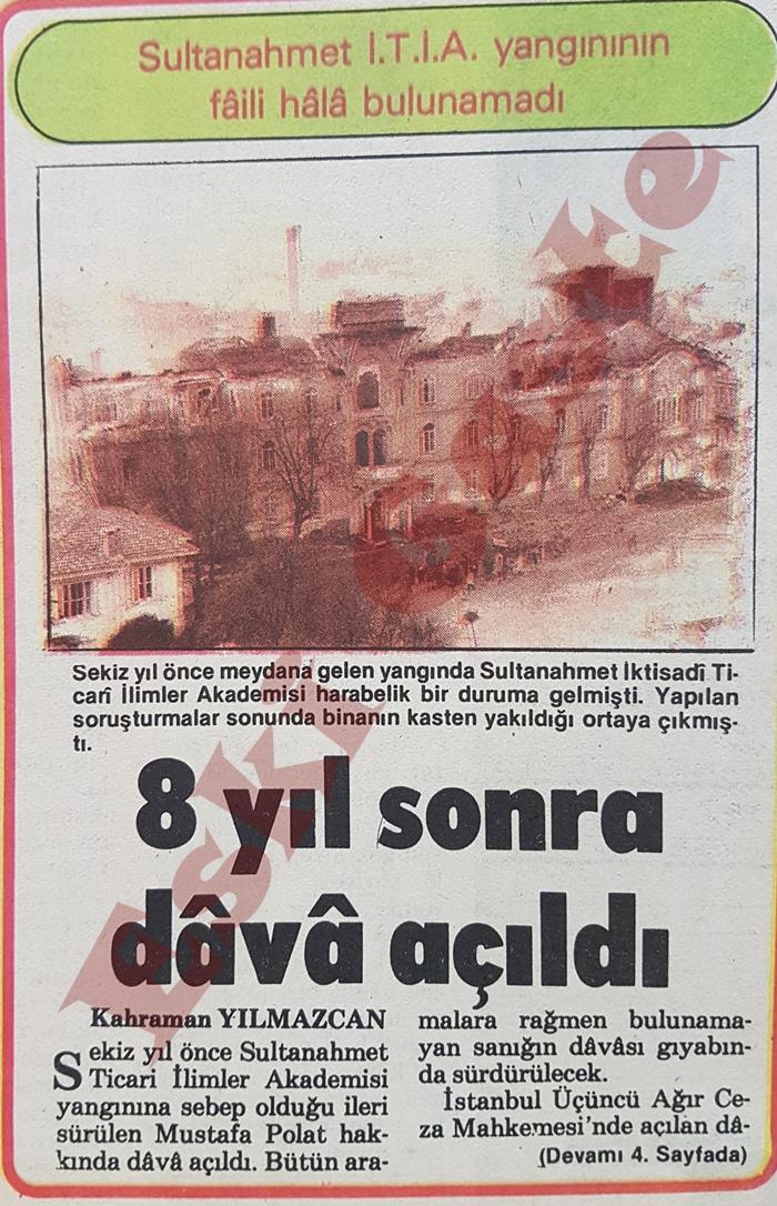 Sultanahmet İktisadi Ticari İlimler Akademisi yangınının faili bulunamadı