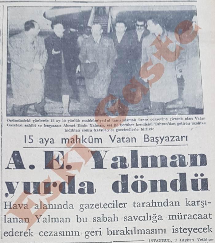 Ahmet Emin Yalman yurda döndü