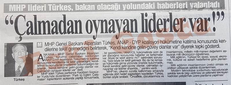 Alparslan Türkeş: Çalmadan oynayan liderler var
