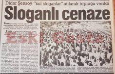 Didar Şensoy'a sloganlı cenaze töreni