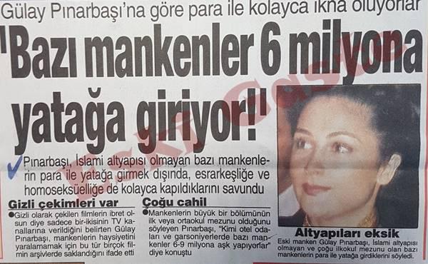 Gülay Pınarbaşı: Bazı mankenler 6 milyona yatağa giriyor