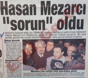 Hasan Mezarcı Gözaltına Alındı