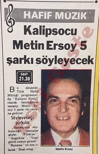Kalipsocu Metin Ersoy 5 şarkı söyleyecek