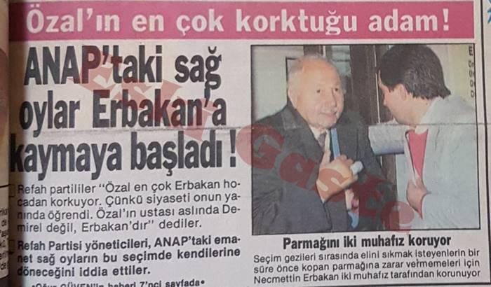 Özal'ın en çok korktuğu adam Erbakan!