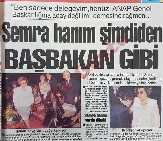 Semra Özal şimdiden başbakan gibi