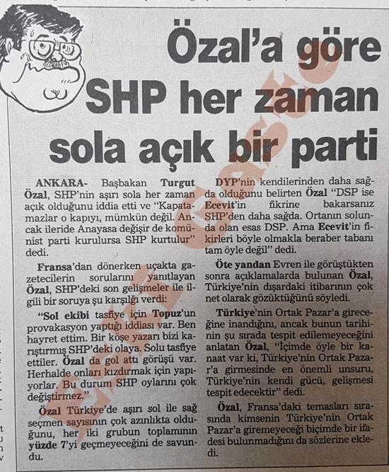 Turgut Özal'a göre SHP her zaman sola açık bir parti