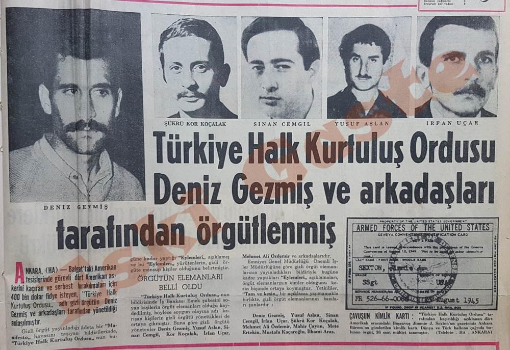 Türkiye Halk Kurtuluş Ordusu Deniz Gezmiş ve arkadaşları tarafından örgütlenmiş