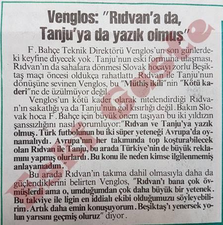 Venglos: Rıdvan'a da Tanju'ya da yazık olmuş