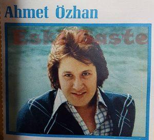 Ahmet Özhan - Eski Fotoğraflar