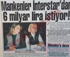 Mankenler İnterstar'dan 6 milyar lira istiyor