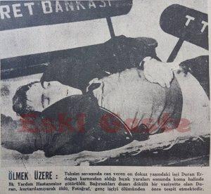 Kanlı Pazar - Duran Erdoğan adlı işçi ölmek üzere