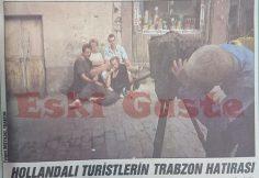 Hollandalı turistlerin Trabzon hatırası
