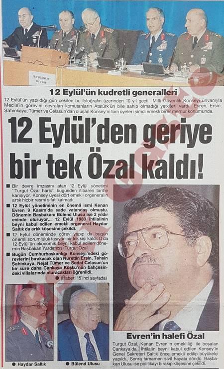 12 Eylül'den geriye bir tek Turgut Özal kaldı