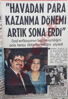 Turgut Özal: Havadan para kazanma dönemi artık sona erdi