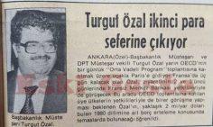 Turgut Özal ikinci para seferine çıkıyor