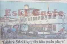 Üsküdar'a Şirket-i Hayriye'den kalma gemiler çalışıyor