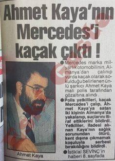 Ahmet Kaya'nın Mercedes'i kaçak çıktı