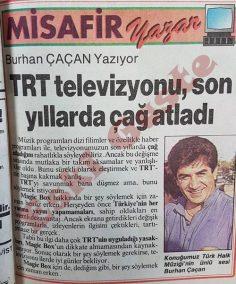 Burhan Çaçan: TRT çağ atladı