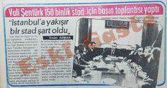 İstanbul'a 150 binlik stat için basın toplantısı