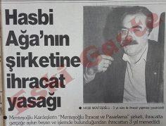 Hasbi Menteşoğlu'nun şirketine ihracat yasağı