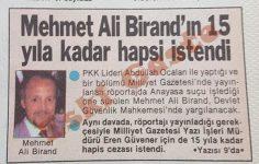 Abdullah Öcalan röportajı yüzünden Mehmet Ali Birand'ın 15 yıla kadar hapsi istendi