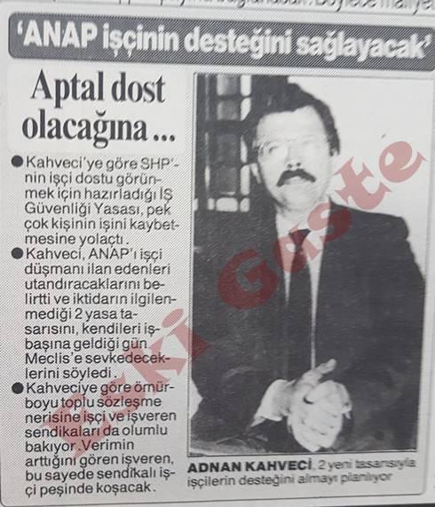 Adnan Kahveci: ANAP işçinin desteğini sağlayacak