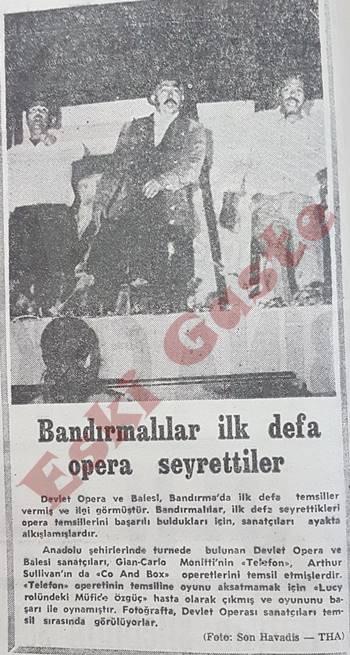 Bandırmalılar ilk defa opera seyrettiler
