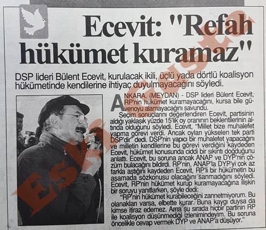 Bülent Ecevit: Refah hükümet kuramaz