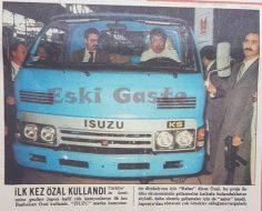 ISUZU kamyoneti ilk kez Özal kullandı