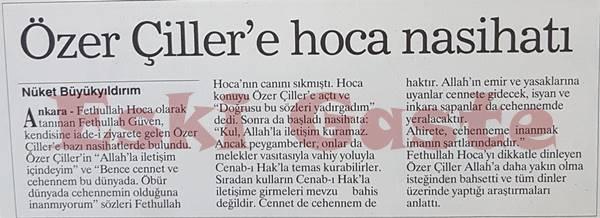 Özer Çiller'e Fethullah Gülen nasihatı