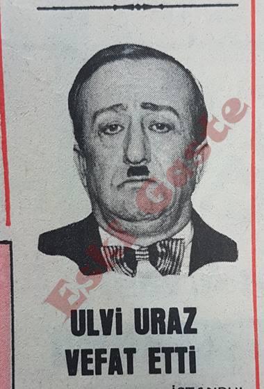 Ulvi Uraz vefat etti