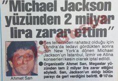 Ahmet San: Michael Jackson yüzünden 2 milyar lira zarar ettim