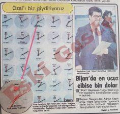 Bijan: Turgut Özal'ı biz giydiriyoruz