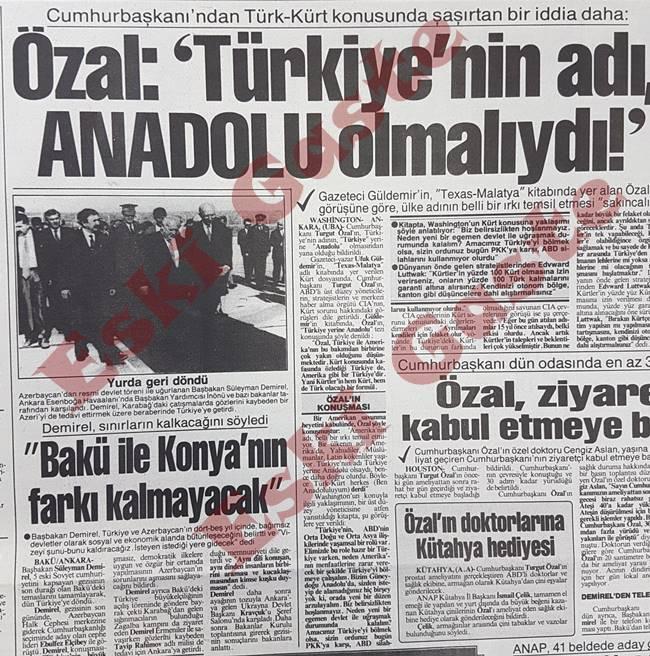 Turgut Özal: Türkiye'nin adı Anadolu olmalıydı