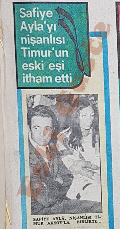 Safiye Ayla'yı nişanlısı Timur Aksoy'un eski eşi itham etti