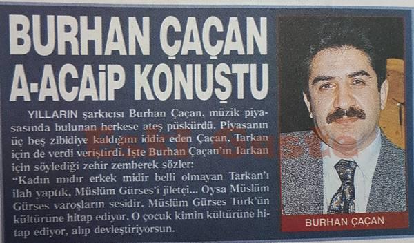 Burhan Çaçan Tarkan'a çattı