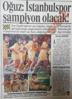 Oğuz Çetin: İstanbulspor şampiyon olacak