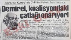 Demirel DYP'li milletvekillerini haşladı