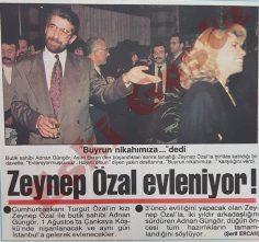 Zeynep Özal Adnan Güngör ile evleniyor