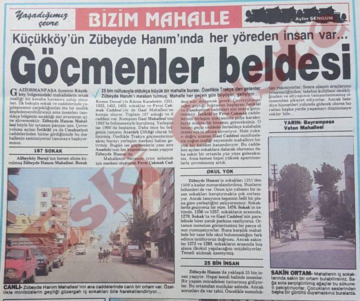 Zübeyde Hanım Mahallesi: Küçükköy'ün göçmenler beldesi
