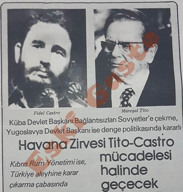 Havana Zirvesi Mareşal Tito – Fidel Castro mücadelesi halinde geçecek